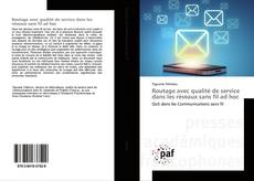 Обложка Routage avec qualité de service dans les réseaux sans fil ad hoc
