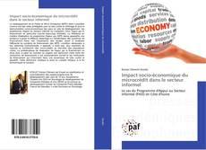 Bookcover of Impact socio-économique du microcrédit dans le secteur informel