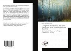 Bookcover of La lignine au secours des sols tropicaux pour une agriculture durable