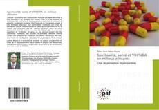 Capa do livro de Spiritualité, santé et VIH/SIDA en milieux africains