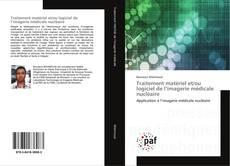 Borítókép a  Traitement matériel et/ou logiciel de l'imagerie médicale nucléaire - hoz