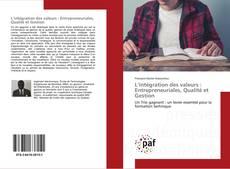 Portada del libro de L'intégration des valeurs : Entrepreneuriales, Qualité et Gestion