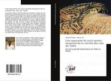Bookcover of Une approche de suivi spatio-temporel de la salinité des sols du Tadla