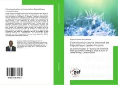 Bookcover of Communication et Internet en République centrafricaine
