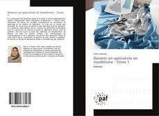 Devenir un spécialiste en modélisme - Tome 1 kitap kapağı