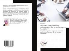 Borítókép a  Impact d'un système de gouvernance sur la performance bancaire - hoz