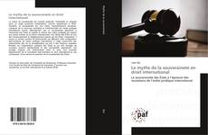 Le mythe de la souveraineté en droit international kitap kapağı
