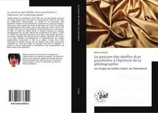 Bookcover of La passion des étoffes d'un psychiatre à l'épreuve de la photographie