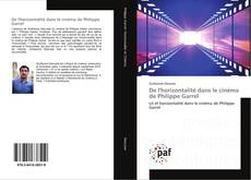 Bookcover of De l'horizontalité dans le cinéma de Philippe Garrel