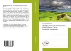 Buchcover von Modélisation de la croissance chez l'olivier. Tome 1