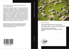 Bookcover of Caractérisation de l'activité sexuelle de la race Ouled Djellal