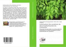 Обложка Valorisation des protéines de deux Euphorbiacées du Cameroun