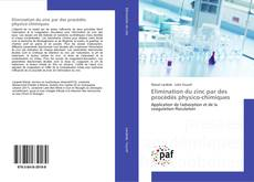 Elimination du zinc par des procédés physico-chimiques的封面