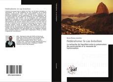 Bookcover of Fédéralisme: le cas brésilien