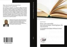 Copertina di Pour une nouvelle herméneutique théologique de l'économie