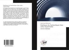Обложка Poétique du fantastique chez Jules Supervielle