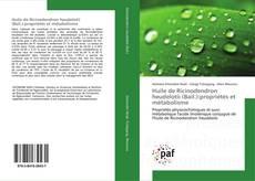 Couverture de Huile de Ricinodendron heudelotii (Bail.):propriétés et métabolisme