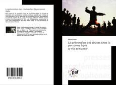 Bookcover of La prévention des chutes chez la personne âgée