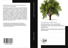 Bookcover of Amélioration des procédés traditionnels de production du daddawa