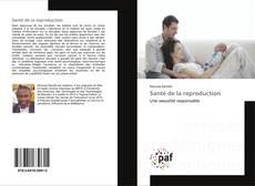 Обложка Santé de la reproduction