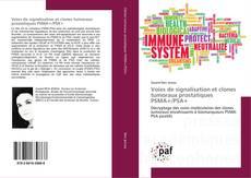 Voies de signalisation et clones tumoraux prostatiques PSMA+/PSA+ kitap kapağı