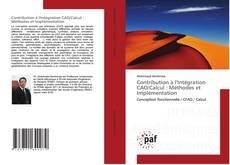 Buchcover von Contribution à l'Intégration CAO/Calcul : Méthodes et Implémentation