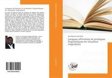 Buchcover von Langues africaines et pratiques linguistiques en situation migratoire