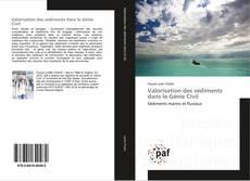 Couverture de Valorisation des sédiments dans le Génie Civil