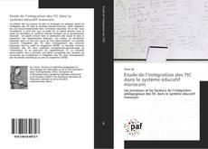Capa do livro de Etude de l'intégration des TIC dans le système éducatif marocain