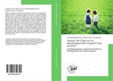 Bookcover of Impact de l'âge sur le développement cognitif des écoliers