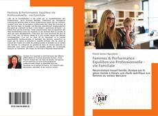 Bookcover of Femmes & Performance: Equilibre vie Professionnelle - vie Familiale