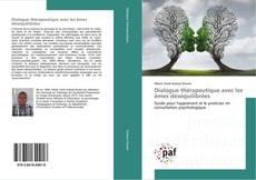 Bookcover of Dialogue thérapeutique avec les âmes déséquilibrées