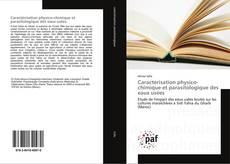 Bookcover of Caractérisation physico-chimique et parasitologique des eaux usées