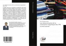 Portada del libro de Les déterminants de la croissance organique des TPE