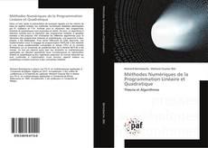 Couverture de Méthodes Numériques de la Programmation Linéaire et Quadratique