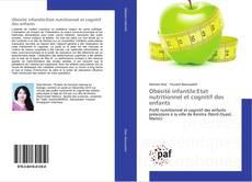 Portada del libro de Obésité infantile:Etat nutritionnel et cognitif des enfants