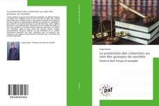 Bookcover of La protection des créanciers au sein des groupes de sociétés