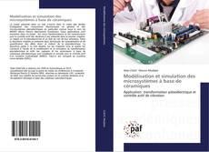 Modélisation et simulation des microsystèmes à base de céramiques kitap kapağı