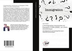 Buchcover von L'immigration marocaine en Espagne (1996-2006), un choix économique
