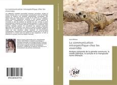 Buchcover von La communication intraspécifique chez les viverridés
