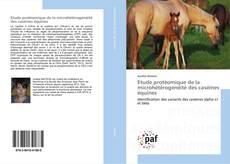 Etude protéomique de la microhétérogénéité des caséines équines kitap kapağı