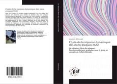 Couverture de Etude de la réponse dynamique des nano plaques FGM