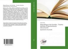 Capa do livro de République de Guinée : Trente Années D'ajustements Structurels
