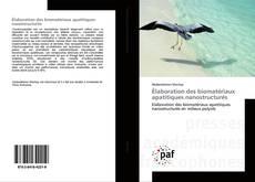 Bookcover of Élaboration des biomatériaux apatitiques nanostructurés