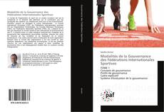 Bookcover of Modalités de la Gouvernance des Fédérations Internationales Sportives