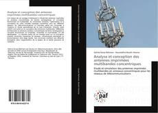 Couverture de Analyse et conception des antennes imprimées multibandes concentriques