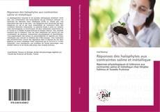 Réponses des halophytes aux contraintes saline et métallique kitap kapağı
