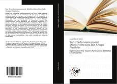 Bookcover of Sur L'ordonnancement Multicritère Des Job-Shops Flexibles