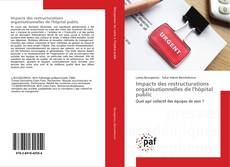 Capa do livro de Impacts des restructurations organisationnelles de l'hôpital public