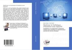 Bookcover of Maîtriser la Technique d'Isolation avec OpenVZ